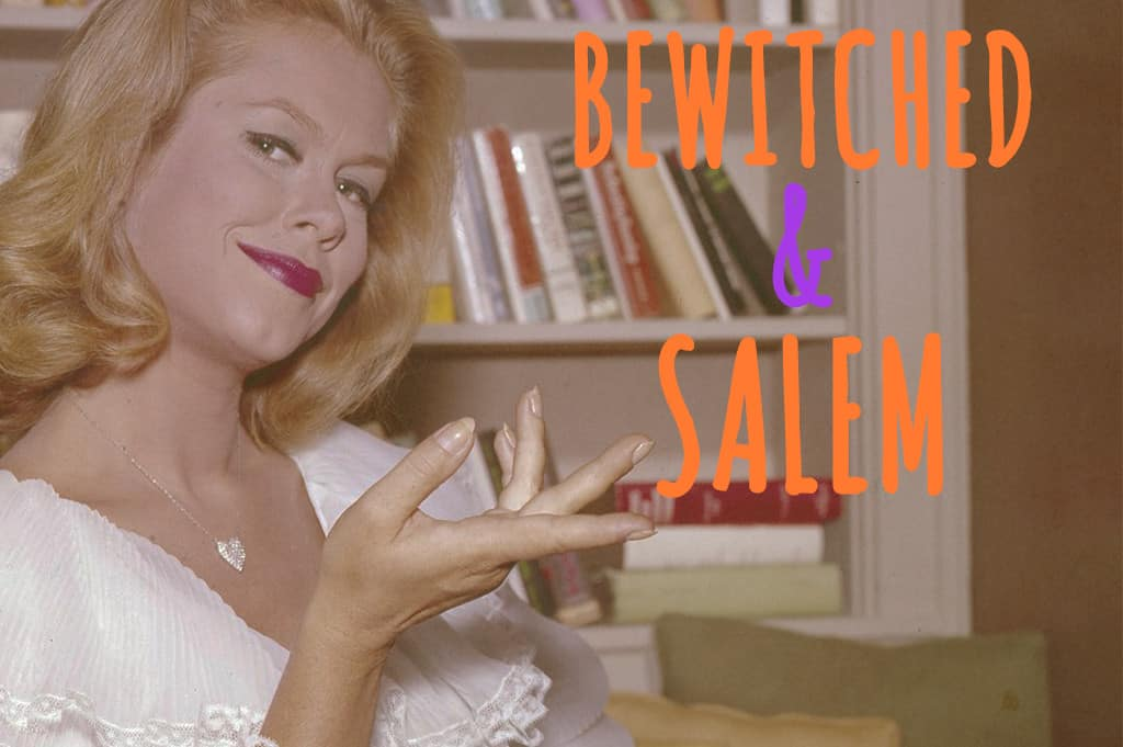 bewitched and salem massachusetts
