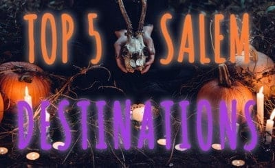 top 5 things to do in salem massachusetts