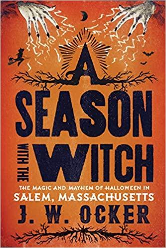 a-season-with-the-witch-jw-ocker