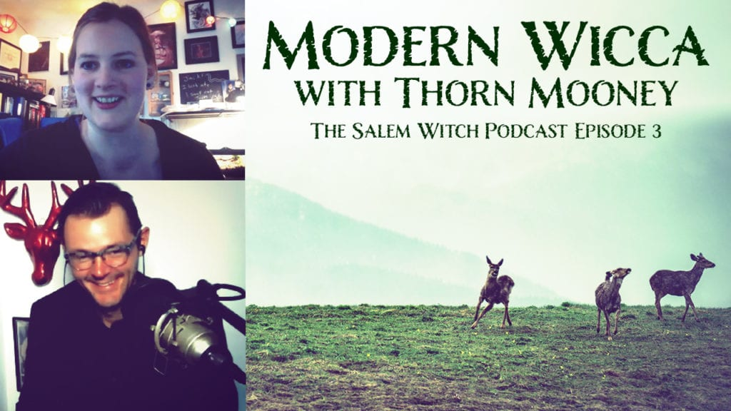 thorn-mooney-modern-wicca-salem-witch-podcast