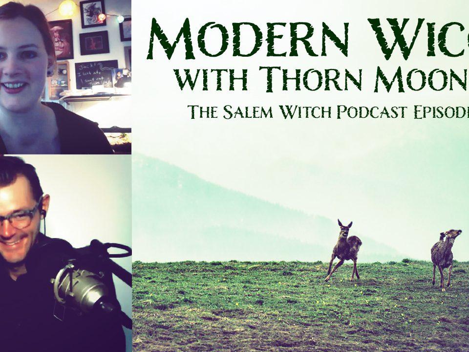 thorn-mooney-modern-wicca-salem-witch-podcast